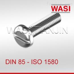 DIN85DIN85開槽盤頭螺釘